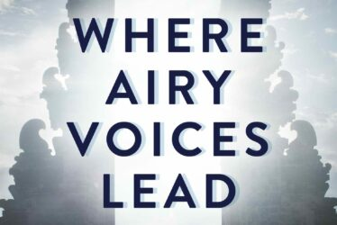 Where Airy Voices Lead